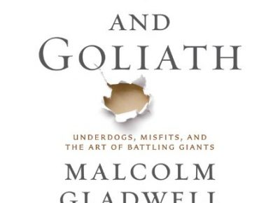 Book Review: David & Goliath by Malcom Gladwell