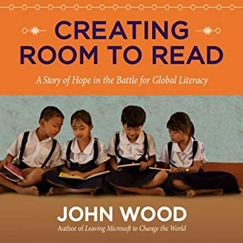 Book Review: Creating room to read by John Wood