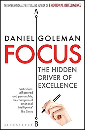 Book Review: FOCUS by Daniel Goleman